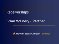Receiverships  Brian McEnery - Partner