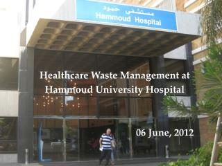 Healthcare Waste Management at  Hammoud University Hospital