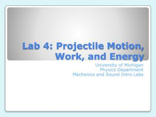 Lab 4: Projectile Motion, Work, and Energy