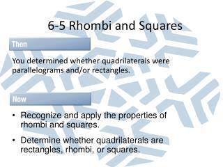 6-5 Rhombi and Squares