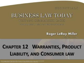 Chapter  12   Warranties, Product Liability, and Consumer law