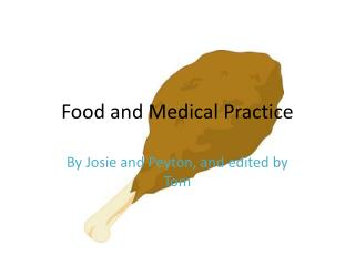Food and Medical Practice