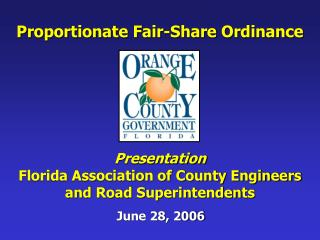 Presentation Florida Association of County Engineers  and Road Superintendents