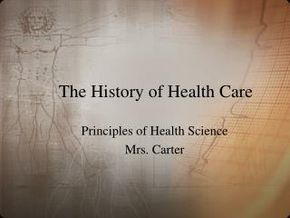 The History of Health Care