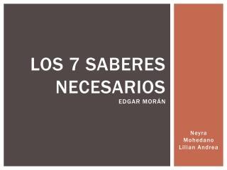 Los 7 saberes necesarios Edgar morán