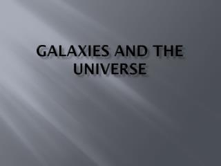 Galaxies and the Universe