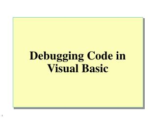 Debugging Code in Visual Basic