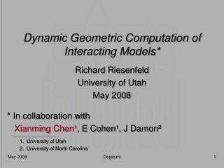 Dynamic Geometric Computation of Interacting Models*