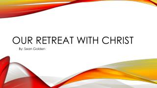 Our retreat with Christ
