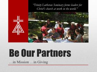 Be Our Partners