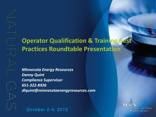 Operator Qualification & Training Best Practices Roundtable Presentation