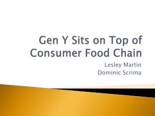 Gen Y Sits on Top of Consumer Food Chain