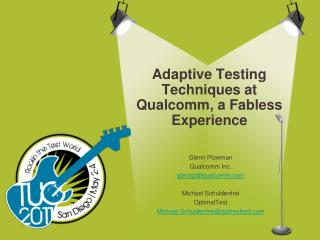 Adaptive Testing Techniques at Qualcomm, a Fabless Experience