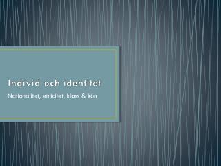 Individ och identitet