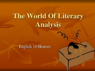 The World Of Literary Analysis