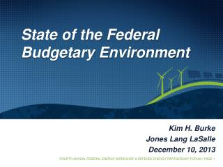 State of the Federal Budgetary Environment