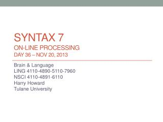 syntax  7 On-line processing DAY 36 –  nov  20, 2013