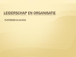 Leiderschap en organisatie