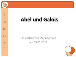 Abel und Galois