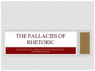 the Fallacies of Rhetoric