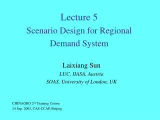 Lecture 5  Scenario Design for Regional Demand System