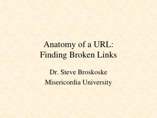 Anatomy of a URL: Finding Broken Links