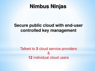 Secure public cloud with end-user controlled key management