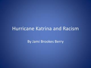 Hurricane Katrina and Racism