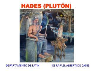 HADES (PLUTÓN)