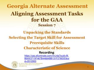 Aligning Assessment Tasks for the GAA Session  7