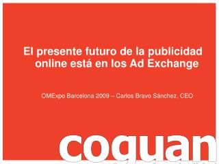 El presente futuro de la publicidad online est� en los Ad Exchange