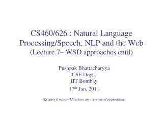 Pushpak Bhattacharyya CSE Dept.,  IIT  Bombay  17 th  Jan ,  2011