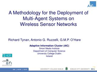 A Methodology for the Deployment of Multi-Agent Systems on Wireless Sensor Networks