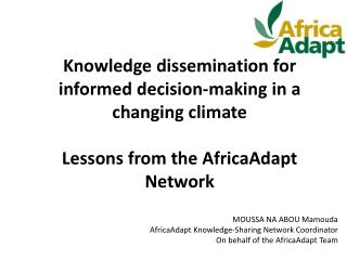 Knowledge dissemination for informed decision-making in a changing  climate