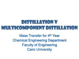 Distillation V Multicomponent Distillation