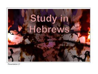 Study in Hebrews