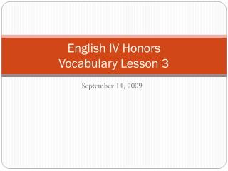 English IV Honors Vocabulary Lesson 3