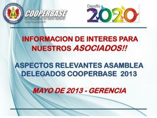 INFORMACION DE INTERES PARA NUESTROS  ASOCIADOS!!