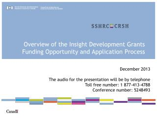Overview of the Insight Development Grants Funding  O pportunity and Application Process