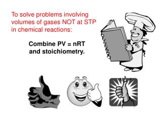 To solve problems involving volumes of gases NOT at STP in chemical reactions: