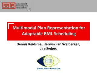 Multimodal Plan Representation for  Adaptable BML  Scheduling