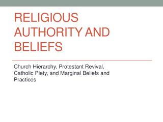 Religious Authority and Beliefs