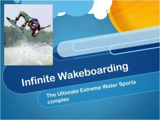 Infinite Wakeboarding