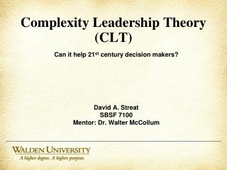 Complexity Leadership Theory (CLT)