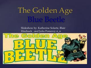 The Golden Age Blue Beetle