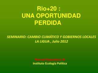 SEMINARIO: CAMBIO CLIMÁTICO Y GOBIERNOS LOCALES  LA LIGUA , Julio 2012