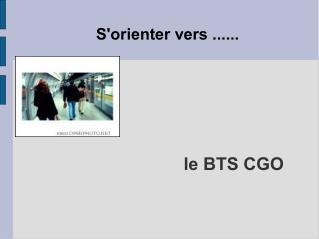 le BTS CGO
