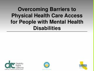 Overcoming Barriers to Physical Health Care Access for People with Mental Health Disabilities