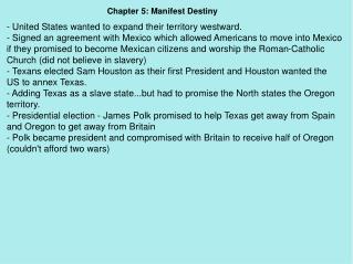 Chapter 5: Manifest Destiny
