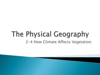 The Physical Geography